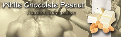 Barbarian - White Chocolate Peanut _ Nutrition Information